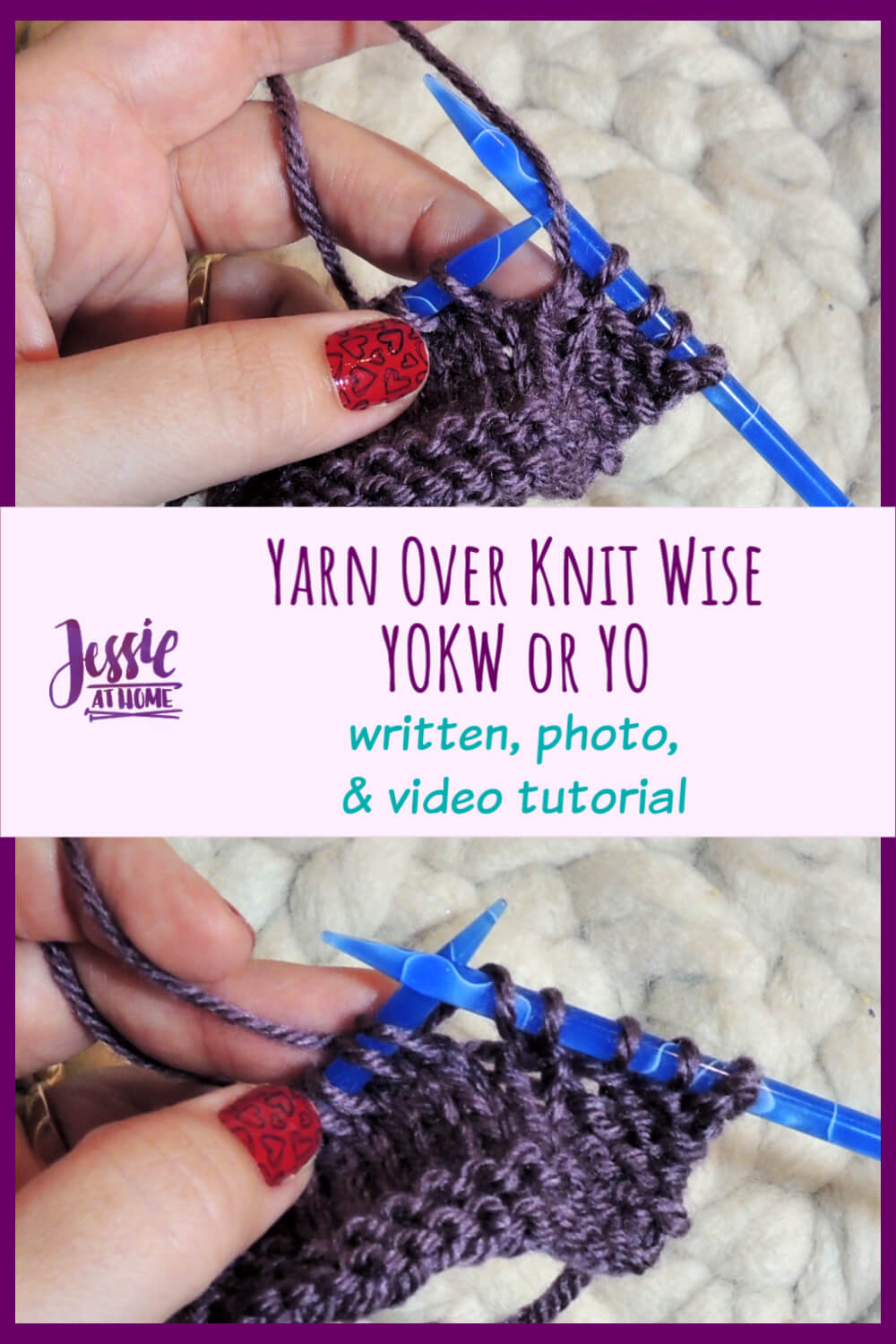Yarn Over Knit Wise - YOKW or YO - so simple to do!