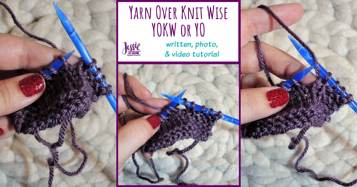 How to Yarn Over Knit Wise Stitchopedia Tutorial by Jessie At Home - Social