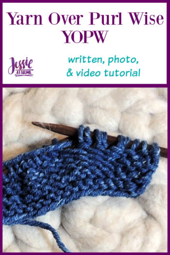 How to Yarn Over Purl Wise Stitchopedia Tutorial by Jessie At Home - Pin 1