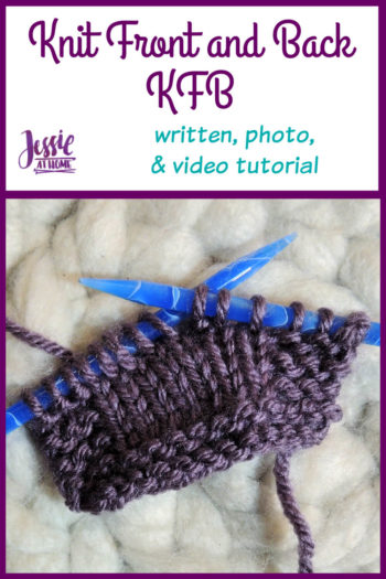 How to KFB Knit Front and Back by Jessie At Home - Pin 1