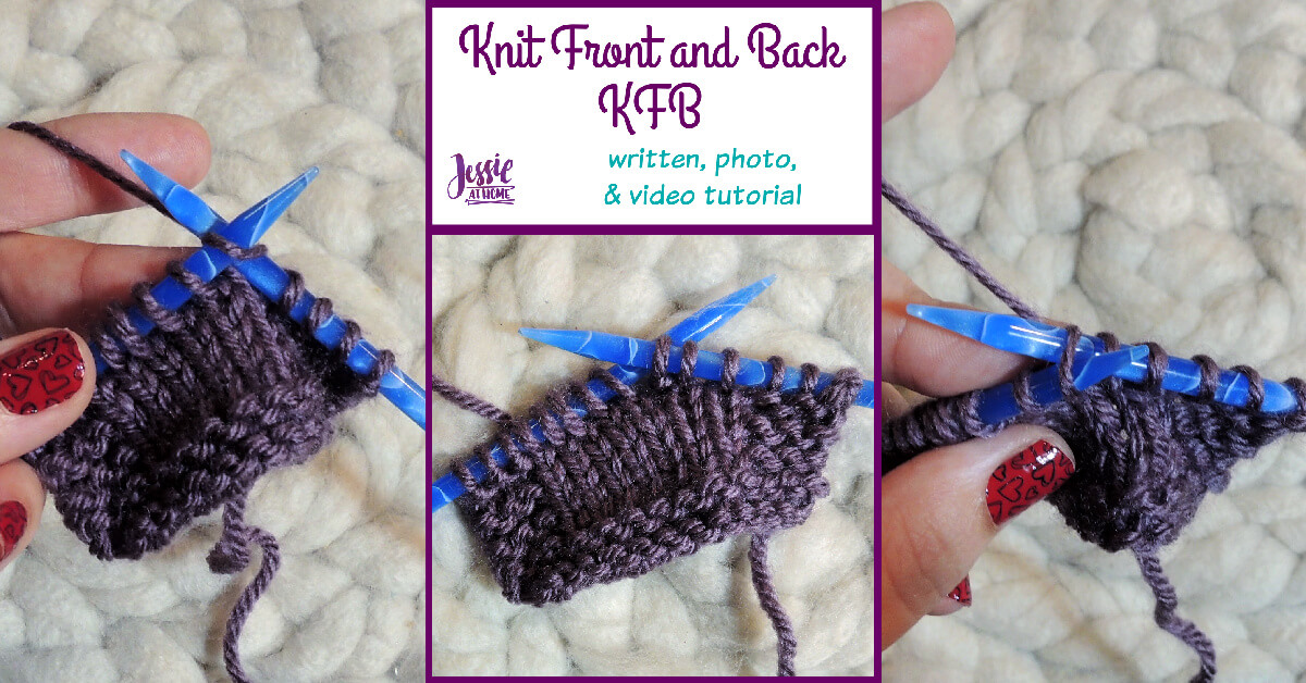 How to KFB Knit Front and Back by Jessie At Home - Social