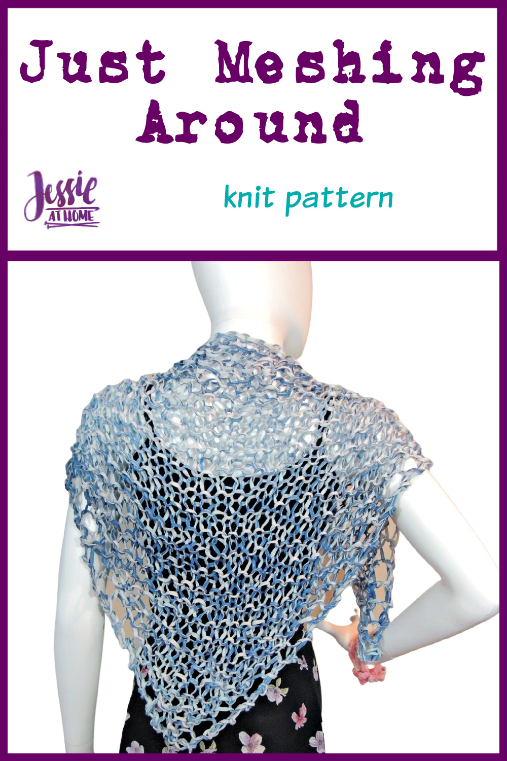 Mesh Knit Shawl: Just Meshing Around - Easy and Elegant