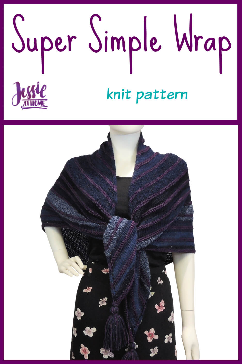 Super Simple Shawl - knit pattern by Jessie At Home - Pin 1