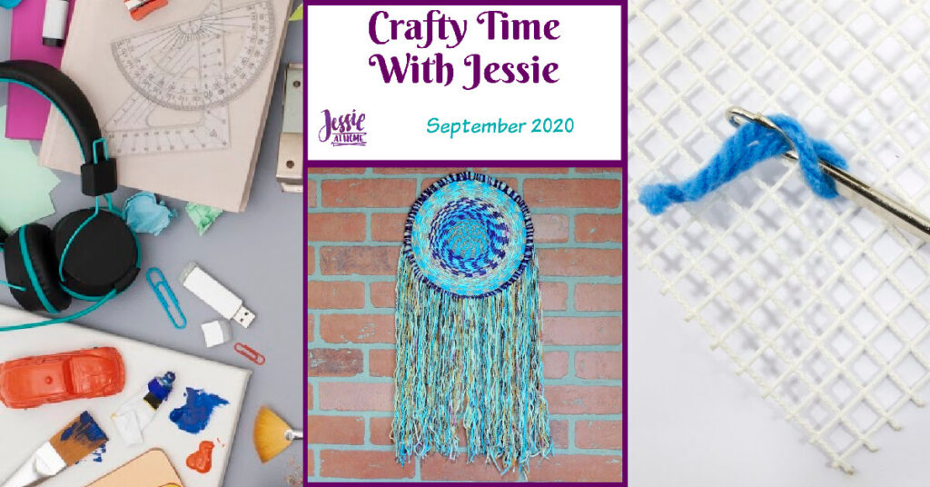 September 2020 Crafty Time with Jessie At Home - Here we go again - Social