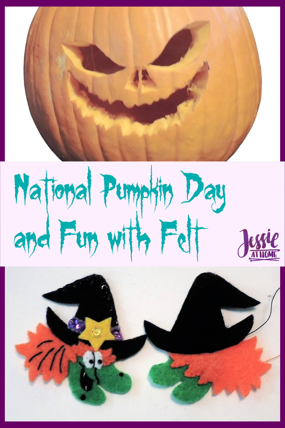 Grrr! Arrr! National Pumpkin Day and Fun with Felt