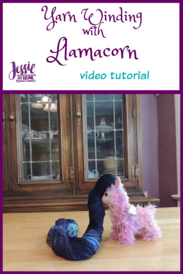 Yarn Winding with Llamacorn and Jessie At Home - `Pin 1
