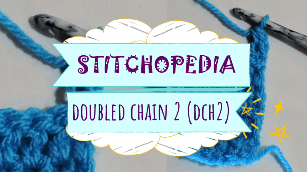 DCH2 - Double Chain Two video, photo, and written Stitchopedia tutorial by Jessie At Home - Top Image