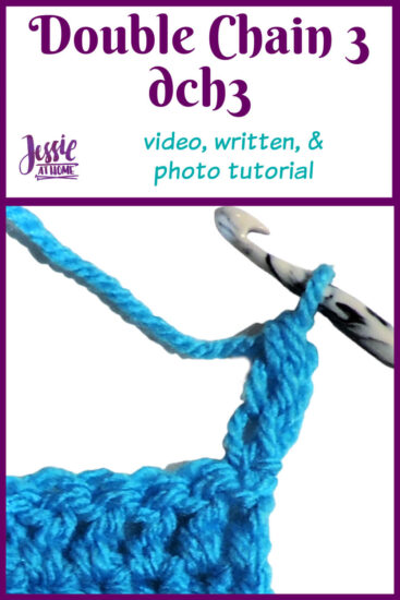 DCH3 - Double Chain Three video, photo, and written Stitchopedia tutorial by Jessie At Home - Pin 1