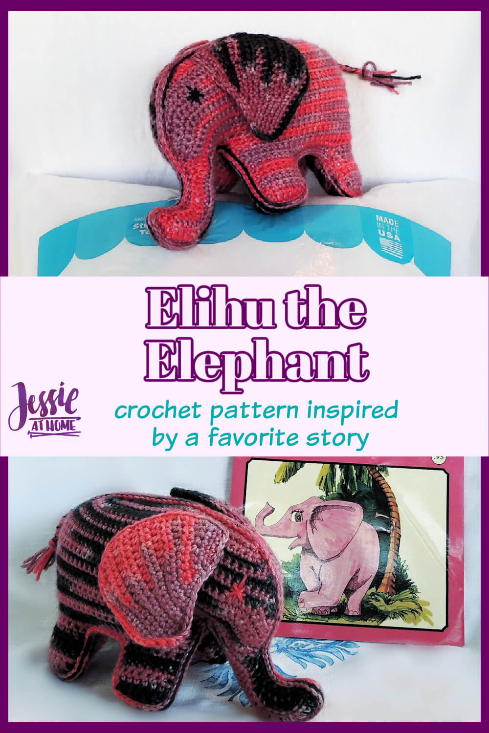 Elihu the Elephant Crochet Pattern - inspired by one of my favorite childhood books
