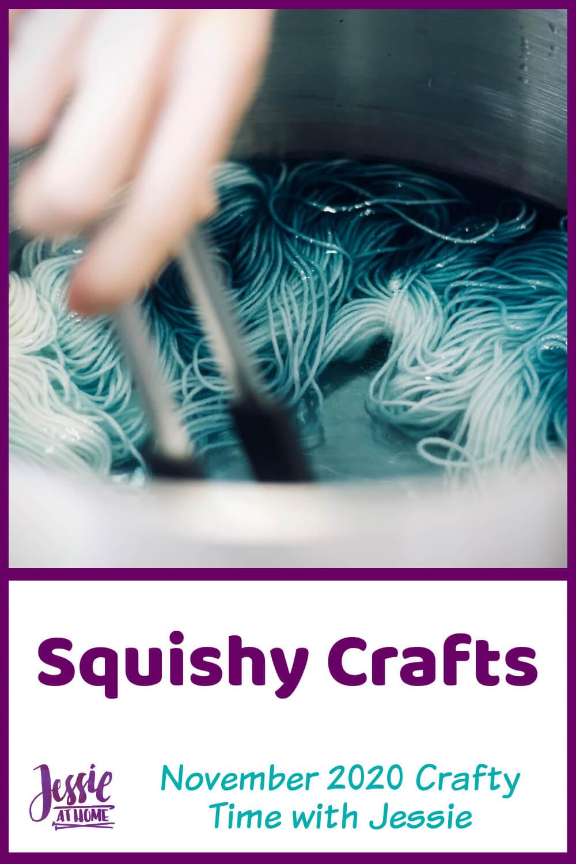 Squishy Crafts - November 2020 Crafty Time with Jessie
