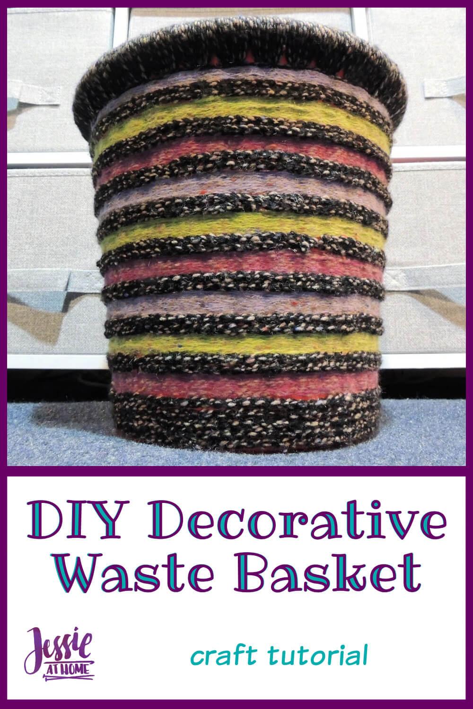 DIY Decorative Waste Basket Tutorial - Yarn Everywhere!
