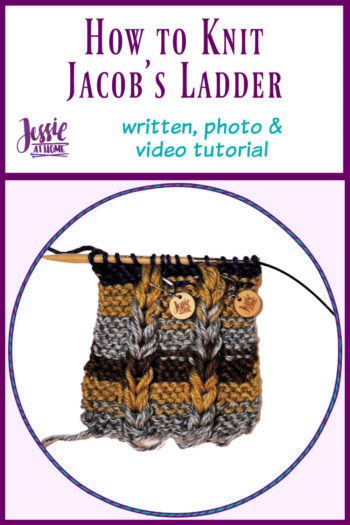 How to Knit Jacob's Ladder - written, photo & video tutorial by Jessie At Home - Pin 1