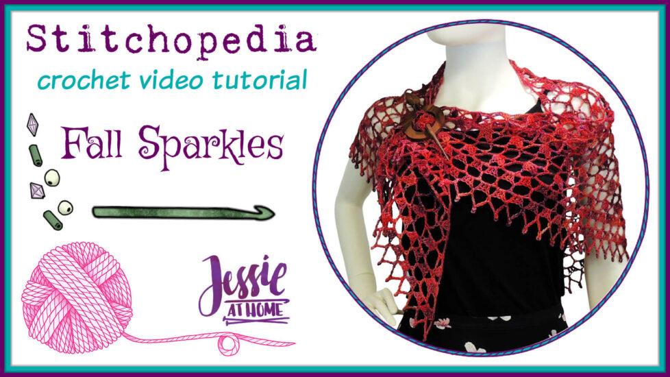 Fall Sparkles Stitchopedia Crochet Video Tutorial - Cover