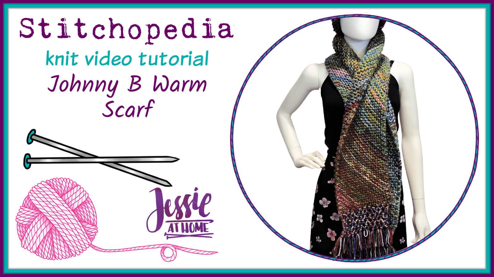 Johnny B Warm Scarf Stitchopedia Knit Video Tutorial - Cover