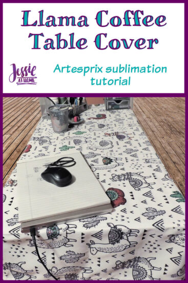 Llama Coffee Table Cover Artesprix Sublimation Tutorial - Pin 1