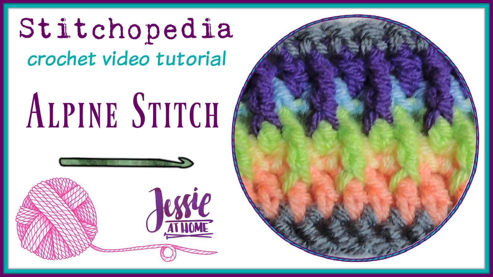 Alpine Stitch Stitchopedia Crochet Video Tutorial - Cover