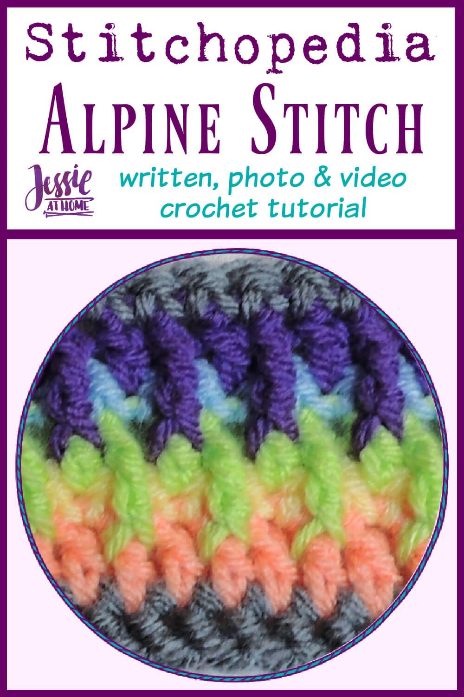 Alpine Stitch - written, photo, and video crochet tutorial