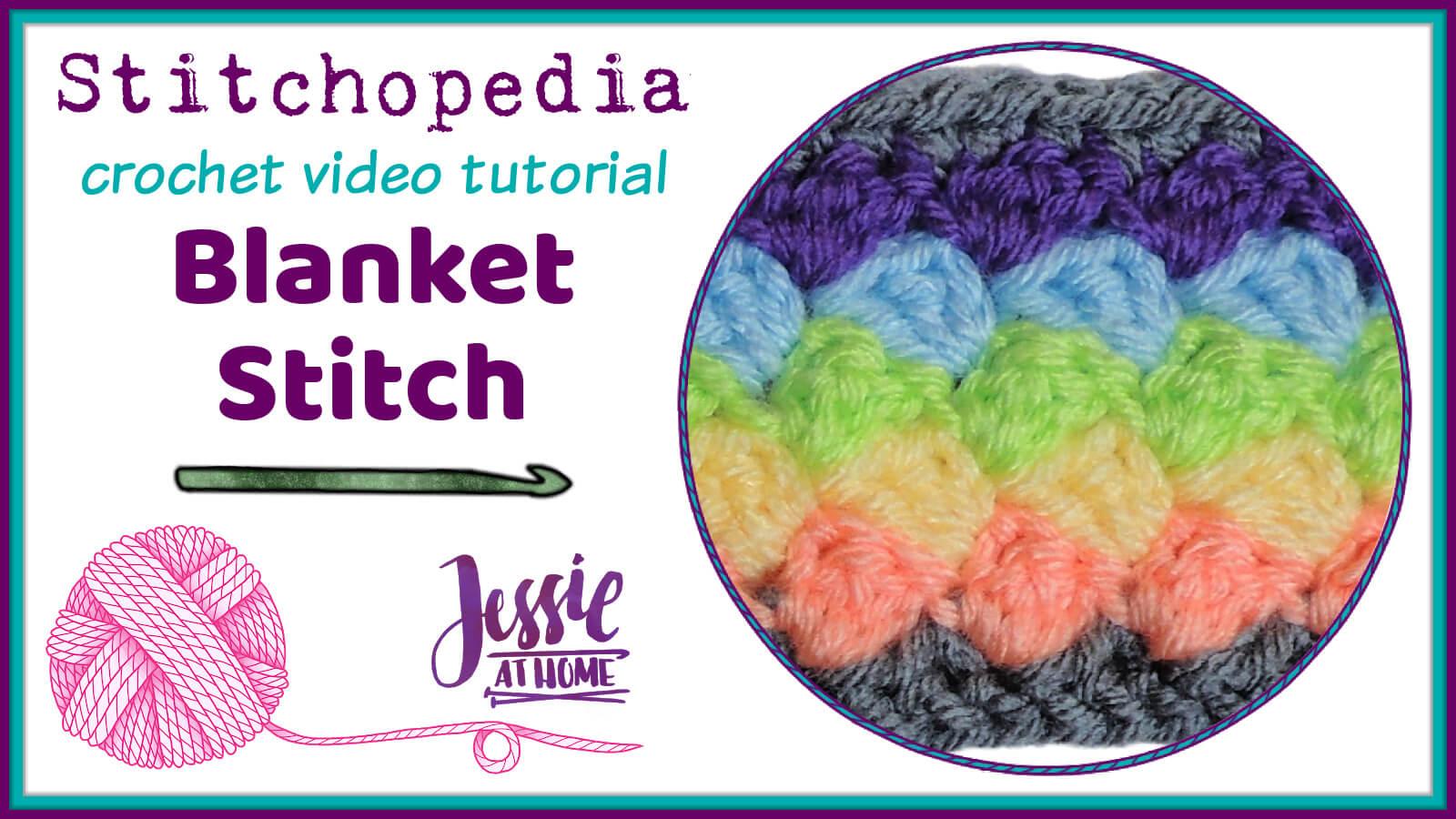 Blanket Stitch Stitchopedia Crochet Video Tutorial - Cover