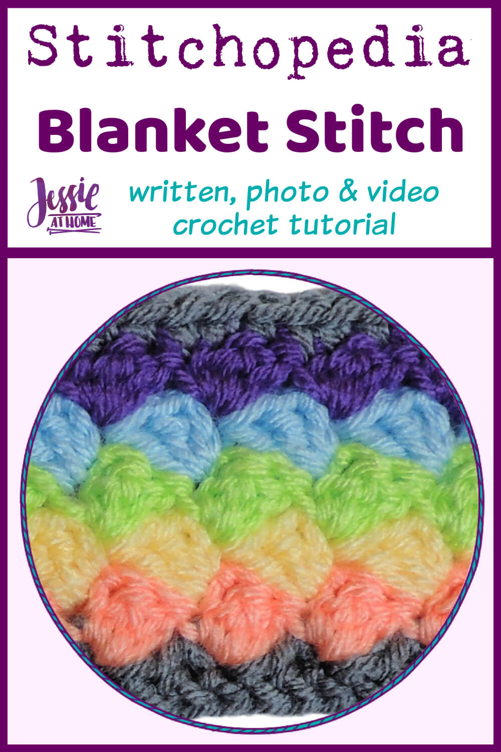 Blanket Stitch - written, photo, and video crochet tutorial