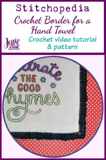 Crochet Hand Towel Border Stitchopedia Knit Video Tutorial - Pin 1