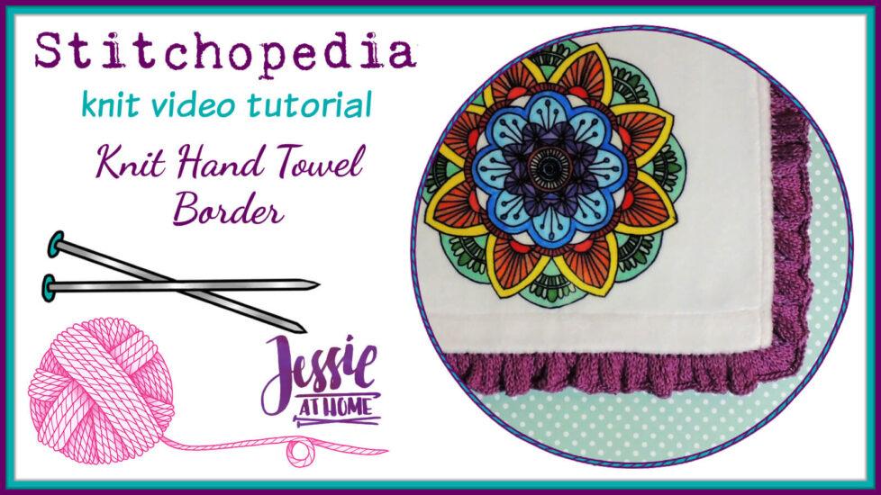 Knit Hand Towel Border Stitchopedia Knit Video Tutorial - Cover