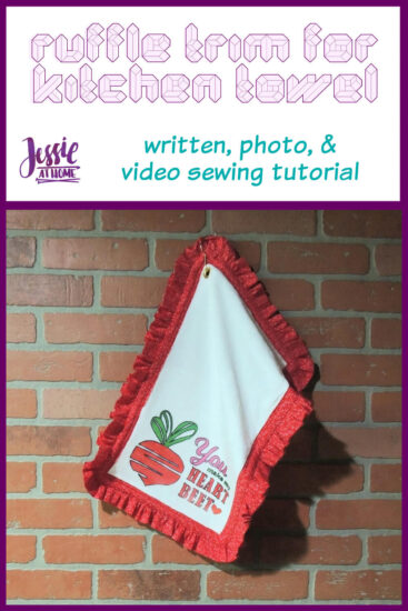 Ruffle Trim for Kitchen Towel sewing tutorial by Jessie At Home - Pin 1