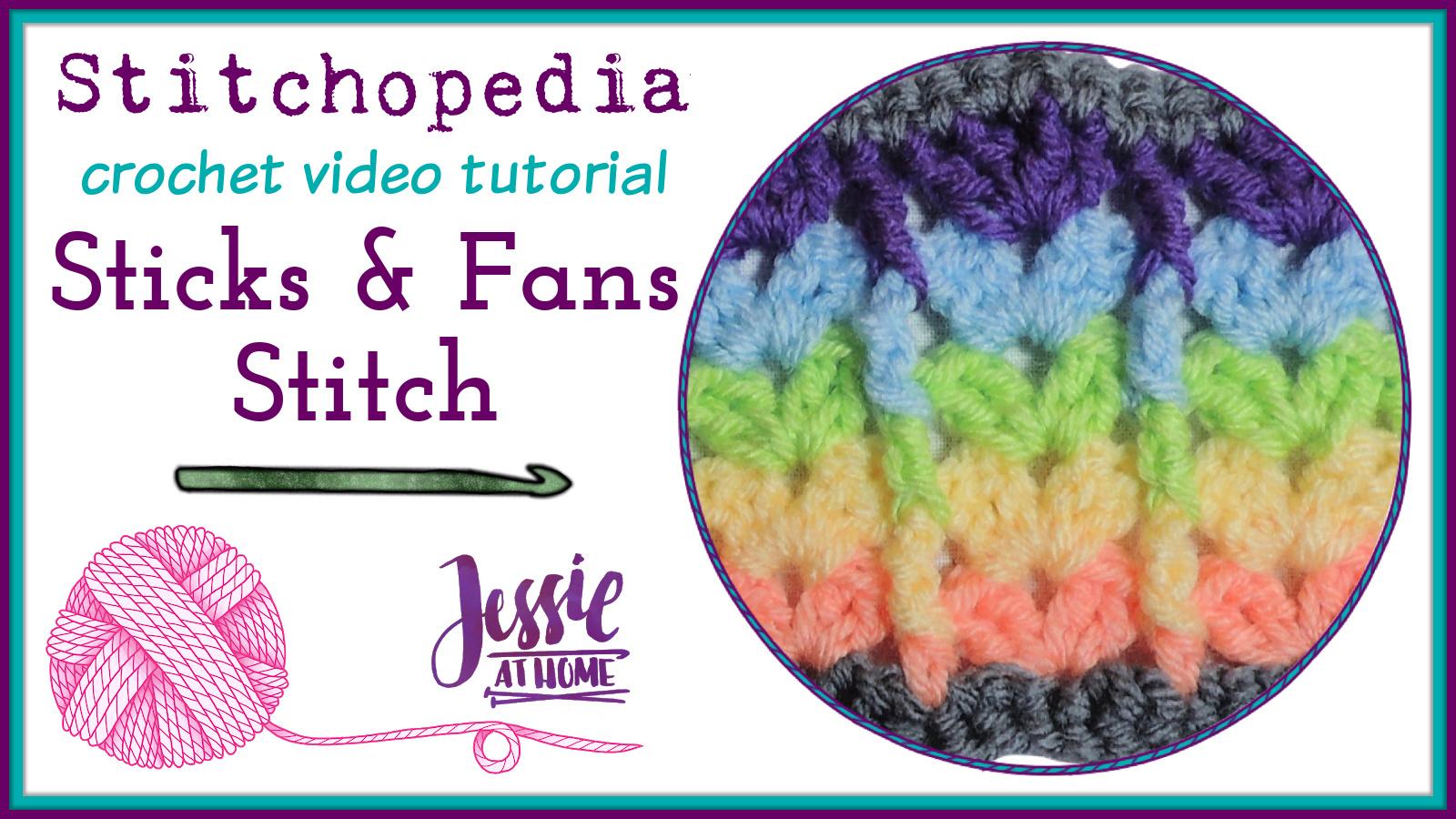 Sticks and Fans Stitch Stitchopedia Crochet Tutorial - Cover