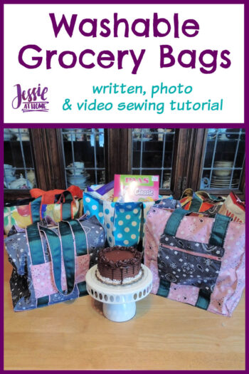 Washable Grocery Bags - written, photo & video tutorial by Jessie At Home - Pin 1