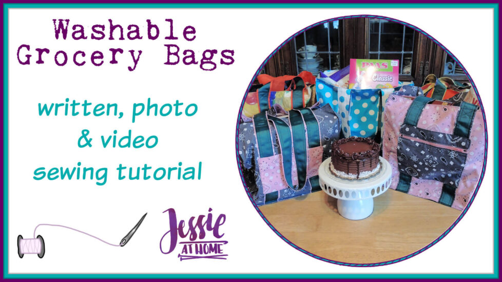 Washable Grocery Bags - written, photo & video tutorial by Jessie At Home - Social