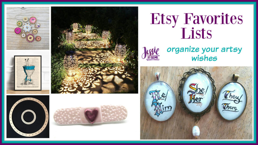 Etsy Favorites Lists with Jessie At Home - Social