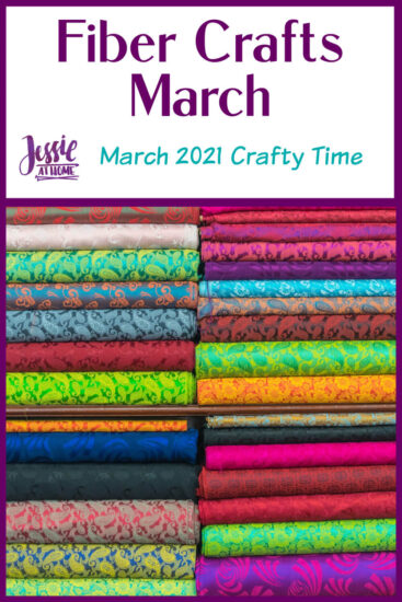 Fiber Crafts March - March 2021 Crafty Time with Jessie At Home - Pin 1