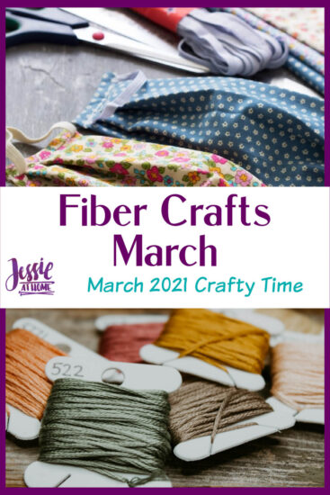 Fiber Crafts March - March 2021 Crafty Time with Jessie At Home - Pin 3