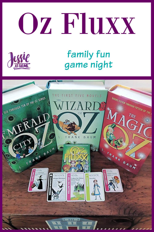 Oz Fluxx - family game night fun - Jessie At Home - Pin 1