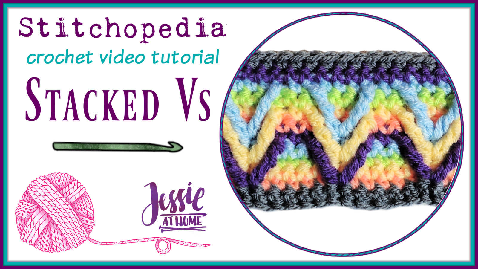 Stacked Vs Stitch Stitchopedia Crochet Video Tutorial by Jessie At Home - Cover