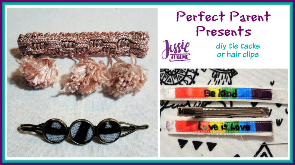 Perfect Parent Presents - DIY Tie Tacks or Hair Clips by Jessie At Home - Social
