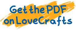 """Orange background with blue text """"Get the PDF on LoveCrafts"""""""