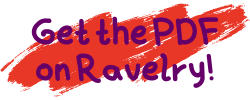 """Red background with purple text """"Get the PDF on Ravelry"""""""