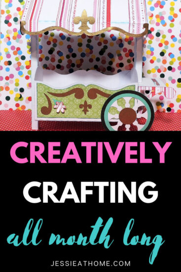 """Image of a 3D paper flower cart above a black block with text which reads """"creatively crafting all month long"""" and """"Jessie At Home dot com"""""""