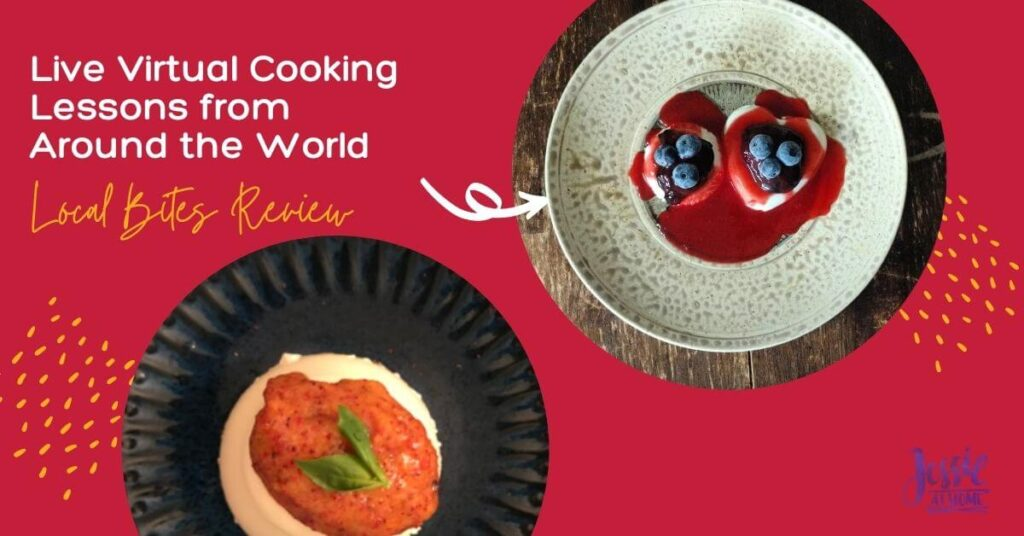Live Virtual Cooking Lessons From Around the World - Local Bites Review by Jessie At Home - Social