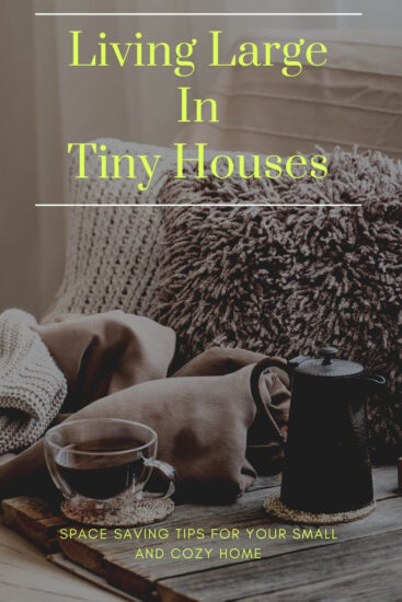 Living Large In Tiny Houses - Guest Post on Jessie At Home - Pin 2