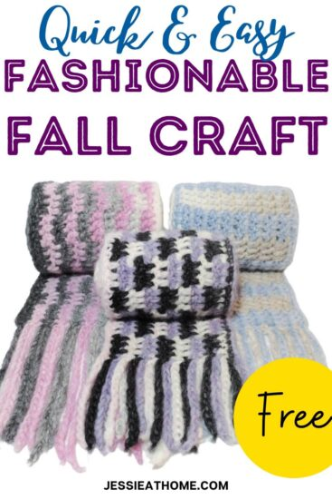 """Vertical white rectangle with an image of 3 scarves, each rolled up, on the bottom half. Text on the top reads """"Quick & Easy Fashionable Fall Craft."""" On the right towards the bottom is a yellow circle with the word """"Free"""" inside, and across the very bottom is the text """"Jessie At Home dot com."""""""