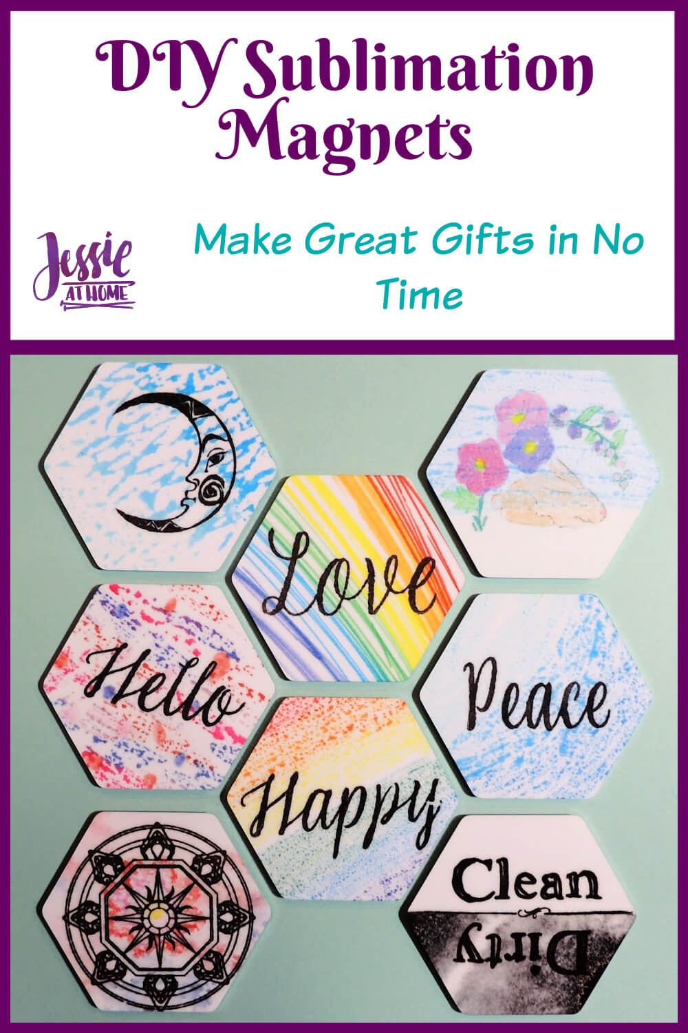 """Eight brightly colored hexagon magnets on a seafoam background all underneath text which reads """"DIY sublimation magnets, make great gifts in no time"""""""