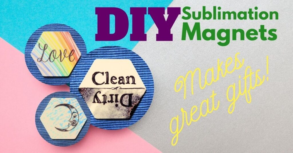 """Three hexagon magnets on multicolor background with text which reads """"DIY Sublimation Magnets, Makes great gifts!"""""""