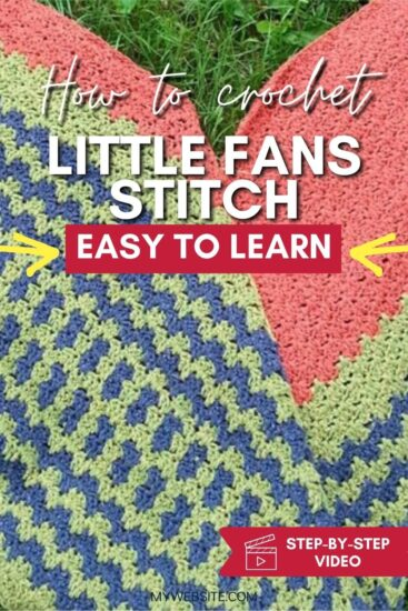 """Background of green, blue, and salmon crochet wrap on grass. Text overlay reads """"How to crochet"""", """"Little Fans Stitch"""", """"easy to learn"""", """"Step by step video"""" and """"Jessie At Home dot com"""""""