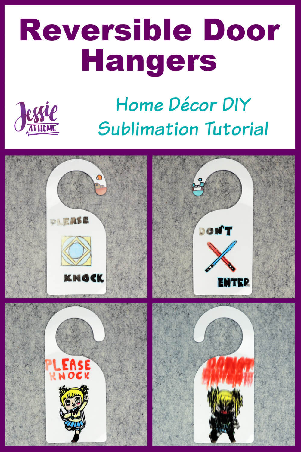 """Vertical Rectangle, at the top is a white block with text which reads """"reversible door hanger"""", home decor DIY sublimation tutorial"""", and """"Jessie At Home"""", beneath that is a purple square with 4 images, one each of the front and back of 2 finished door hangers."""