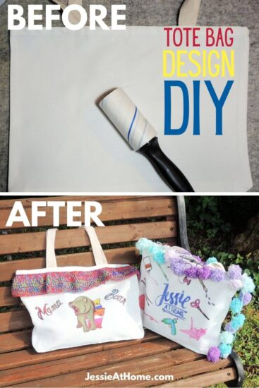 """Vertical rectangular image, the top half is an image of a plain white tote bag laying flat with a link roller on top of it, one the top left corner is the word """"before"""" and on the right is """"tote bag design DIY."""" The bottom half is an image of two decorated tote bags on a wood bench and on the top left corner is the work """"after."""" On the very bottom is the text """"Jessie At Home dot com."""""""
